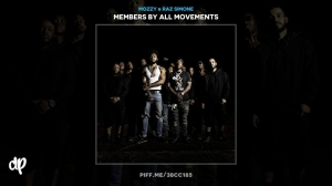 Members By All Movements BY Mozzy X Raz Simone